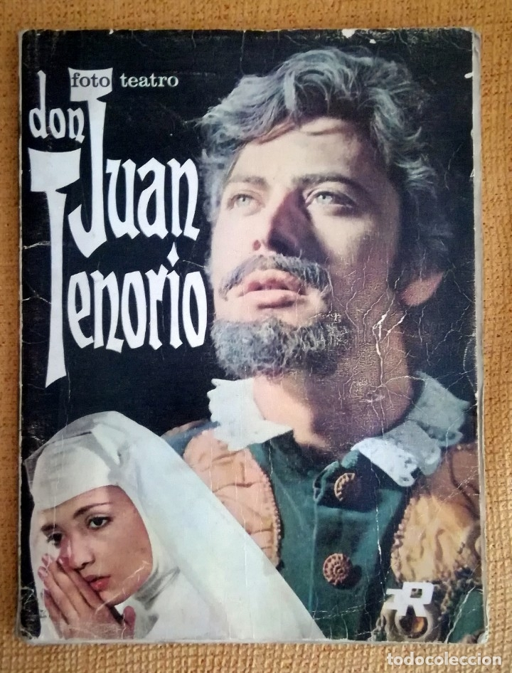 DON JUAN TENORIO FOTO TEATRO. JOSE ZORRILLA. 1968 (Libros de Segunda Mano (posteriores a 1936) - Literatura - Teatro)