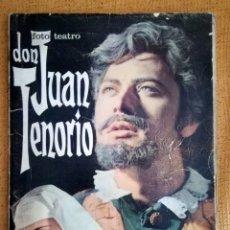 Libros de segunda mano: DON JUAN TENORIO FOTO TEATRO. JOSE ZORRILLA. 1968. Lote 172413433