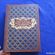 Libros de segunda mano: MARIA ESTUARDO- GUILLERMO TELL FRIEDRICH SCHILLER (TEATRO) S.A. DE PROMOCION Y EDICIONES 1984. Lote 172944104