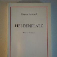 Livres d'occasion: THOMAS BERHARD - HELDENPLATZ - HIRU TEATRO. Lote 174039424