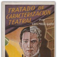 Libros de segunda mano: 1944 - TEATRO, ACTUACIÓN - TRATADO DE CARACTERIZACIÓN TEATRAL - ILUSTRADO - GRABADOS - LÁMINAS. Lote 174104862