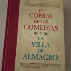 Libros de segunda mano: EL CORRAL DE LAS COMEDIAS Y LA VILLA DE ALMAGRO. Lote 174026615