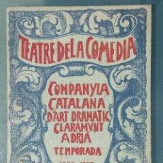 Libros de segunda mano: LIBRITO PORGRAMA TEATRE DE LA COMEDIA COMPANYIA CATALANA D'ART DRAMATIC CLARAMUNT ADRIA. 1921.. Lote 175840105