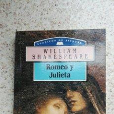 Libros de segunda mano: ROMEO Y JULIETA CLÁSICOS DE SIEMPRE. Lote 175872860