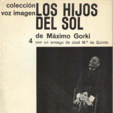 Libros de segunda mano: LOS HIJOS DEL SOL DE MAXIMO GORKI. Lote 175989967