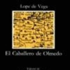 Libros de segunda mano: EL CABALLERO DE OLMEDO. - VEGA, LOPE DE.. Lote 176201727
