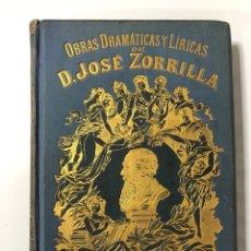 Libros de segunda mano: OBRAS DRAMATICAS Y LIRICAS. JOSE ZORRILLA. TOMO IV. MANUEL P. DELGADO EDITOR. MADRID. PAGS: 484. Lote 176255454