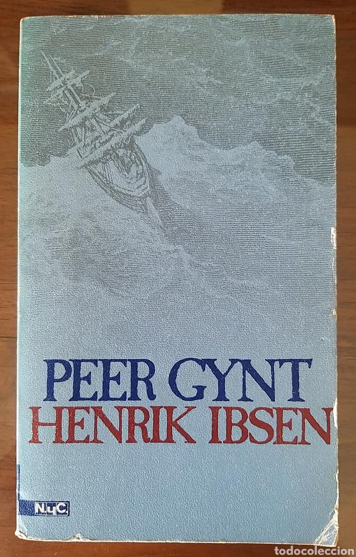 PEER GYNT. HENRIK IBSEN. LITERATURA NORUEGA. 1978. TEATRO (Libros de Segunda Mano (posteriores a 1936) - Literatura - Teatro)