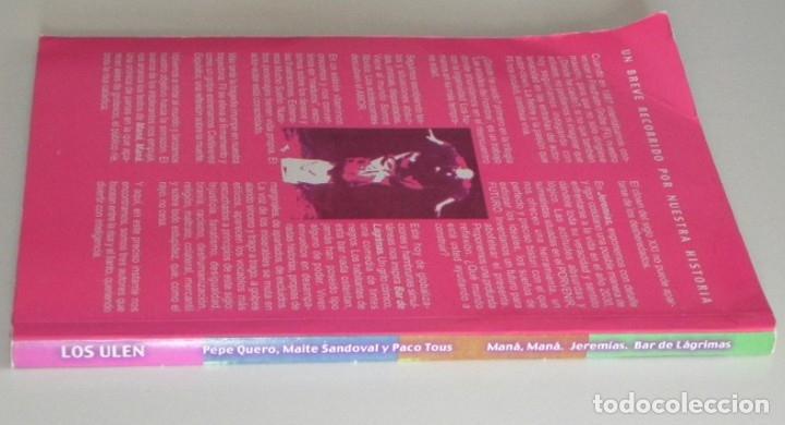 Libros de segunda mano: LOS ULEN - LIBRO PACO TOUS - SANDOVAL QUERO TEATRO ANDALUCÍA JEREMÍAS MANÁ MANÁ BAR DE LÁGRIMAS ARTE - Foto 7 - 176553994