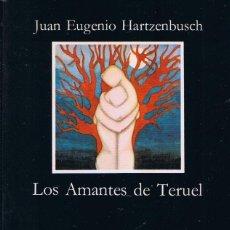 Libros de segunda mano: LOS AMANTES DE TERUEL POR JUAN EUGENIO HARTZENBUSCH EDICIONES CÁTEDRA. Lote 176554332