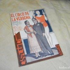 Libros de segunda mano: ANGEL LAZARO, EL CIRCO DE LA VERBENA, LA FARSA, 324. Lote 177752780