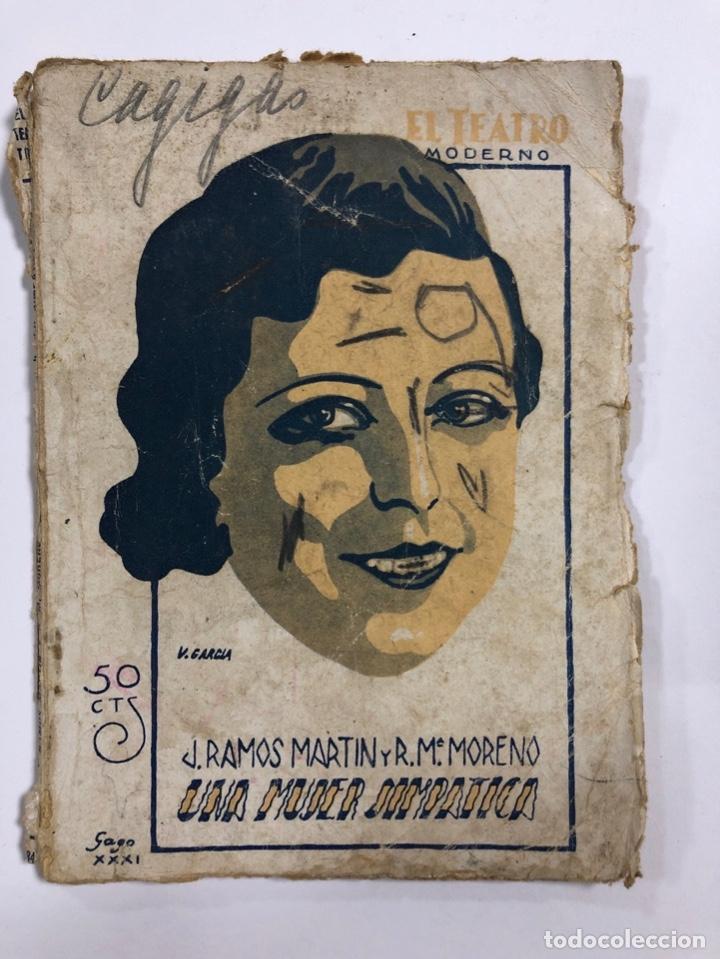 EL TEATRO MODERNO.UNA MUJER SIMPATICA. JOSE RAMOS MARTIN. AÑO VII. Nº 284. MADRID, 1931. PAGS: 72. (Libros de Segunda Mano (posteriores a 1936) - Literatura - Teatro)