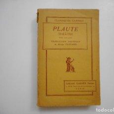 Libros de segunda mano: PLAUTE THEÂTRE (FRANCÉS)( TOMO II) Y96300 . Lote 178108134