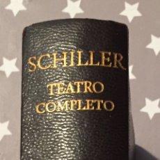 Libros de segunda mano: SCHILLER TEATRO COMPLETA AGUILAR. Lote 178740867
