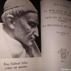 Libros de segunda mano: EL BURLADOR DE SEVILLA. DON GIL DE LAS CALZAS VERDES. TIRSO DE MOLINA. COL. CRISOL N. 5 . 1964.. Lote 178783907