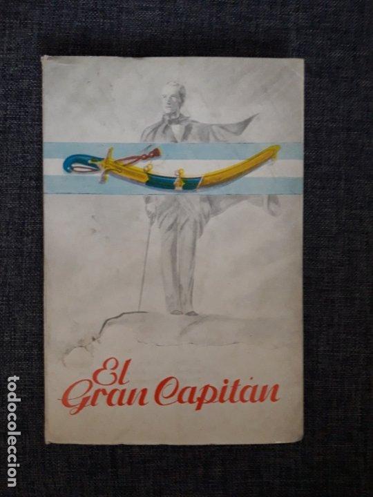 EL GRAN CAPITÁN, CON DEDICATORIA MANUSCRITA AL MINISTRO DE HACIENDA, VER FOTO (Libros de Segunda Mano (posteriores a 1936) - Literatura - Teatro)