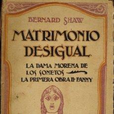 Libros de segunda mano: MATRIMONIO DESIGUAL & LA DAMA MORENA DE LOS SONETOS & LA PRIMERA OBRA DE FANNY. Lote 179007456