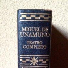Libros de segunda mano: MIGUEL DE UNAMUNO TEATRO COMPLETO BIBLIOTECA DE AUTORES MODERNOS EDITORIAL AGUILAR. Lote 179118397