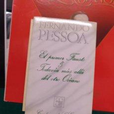 Libros de segunda mano: FERNANDO PESSOA, EL PRIMER FAUSTO. FCE 1985. Lote 179206643