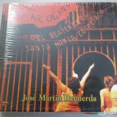 Libros de segunda mano: LAS ARRECOGÍAS DEL BEATERÍO DE SANTA MARÍA EGIPCIACA. JOSÉ MARÍA RECUERDA. LIBRO + CD. NUEVO. Lote 179394901