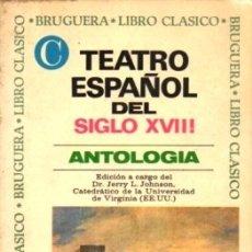 Livres d'occasion: TEATRO ESPAÑOL DEL SIGLO XVIII, ANTOLOGIA. COL. LIBRO CLASICO Nº 102 - A-BRUGAMI-294. Lote 179534451