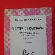 Libros de segunda mano: MARTES DE CARNAVAL. VALLE-INCLÁN. COLECCIÓN AUSTRAL Nº1337 3ªED. 1973 ESPASA CALPE. Lote 180024668