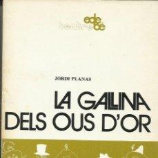 Libros de segunda mano: LA GALLINA DELS OUS D'OR. Lote 180177495