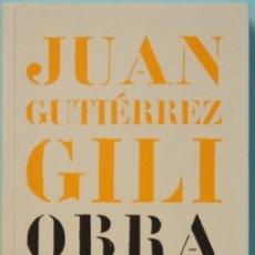 Libros de segunda mano: LMV - JUAN GUTIERREZ GILI. OBRA DRAMATICA. PUBLICACIONES DE LA RESIDENCIA DE ESTUDIANTES. 2005. Lote 180195975
