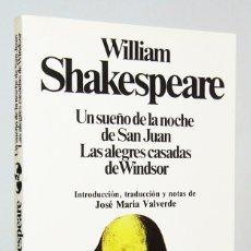 Libros de segunda mano: UN SUEÑO DE LA NOCHE DE SAN JUAN. LAS ALEGRES CASADAS DE WINDSOR (1983) WILLIAM SHAKESPEARE, PLANETA. Lote 180417396