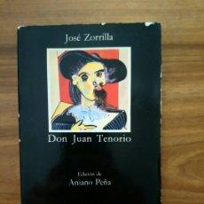 Libros de segunda mano: DON JUAN TENORIO - ZORRILLA, JOSÉ. Lote 180453652