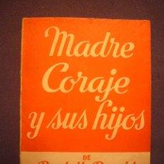 Libros de segunda mano: BERTOLT BRECHT: - MADRE CORAJE Y SUS HIJOS - (VERSION DE BUERO VALLEJO) (1967). Lote 180964758