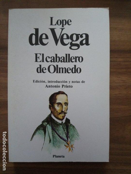 EL CABALLERO DE OLMEDO - LOPE DE VEGA (Libros de Segunda Mano (posteriores a 1936) - Literatura - Teatro)