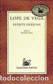 FUENTE OVEJUNA. - VEGA, LOPE DE. (Libros de Segunda Mano (posteriores a 1936) - Literatura - Teatro)