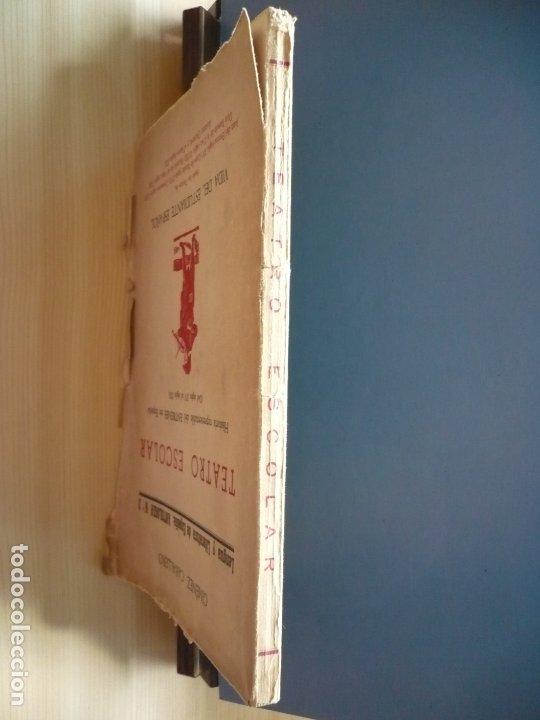 Libros de segunda mano: Teatro Escolar. Giménez Caballero. Intonso. - Foto 3 - 181716393