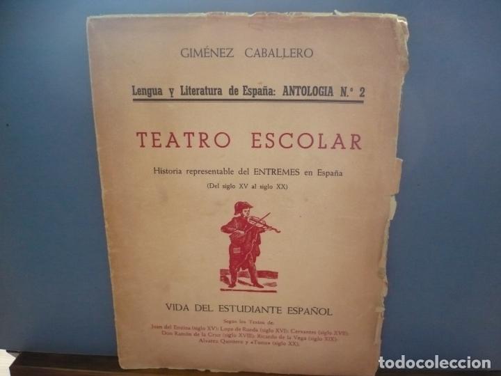 TEATRO ESCOLAR. GIMÉNEZ CABALLERO. INTONSO. (Libros de Segunda Mano (posteriores a 1936) - Literatura - Teatro)