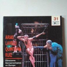 Libros de segunda mano: ARIAS, LAVELLI, QUINTANA, RUIZ. DIRECTORES IBEROAMERICANOS EN EUROPA. CUADERNOS EL PÚBLICO 31, 1988. Lote 182014248