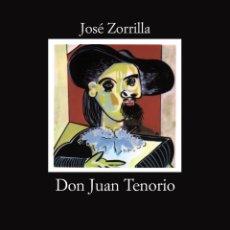 Libros de segunda mano: DON JUAN TENORIO. - ZORRILLA, JOSÉ.. Lote 182355643