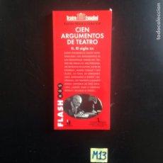 Libros de segunda mano: 100 ARGUMENTOS DE TEATRO. Lote 182622987