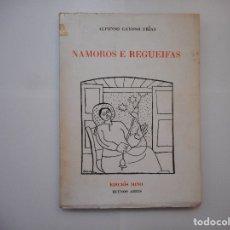 Libros de segunda mano: ALFONSO GAYOSO FRIAS NAMOROS E REGUEIFAS (GALLEGO) Y96961. Lote 182968796