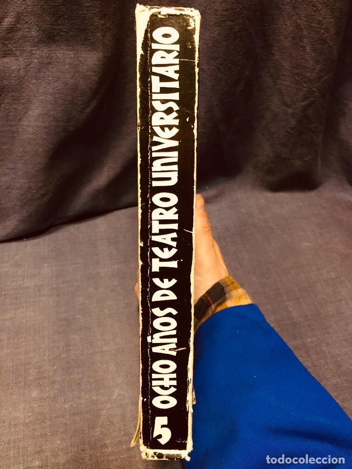 Libros de segunda mano: OCHO AÑOS DE TEATRO UNIVERSITARIO T.U. DE MURCIA 1967 1975 CESAR OLIVA - Foto 2 - 183366758