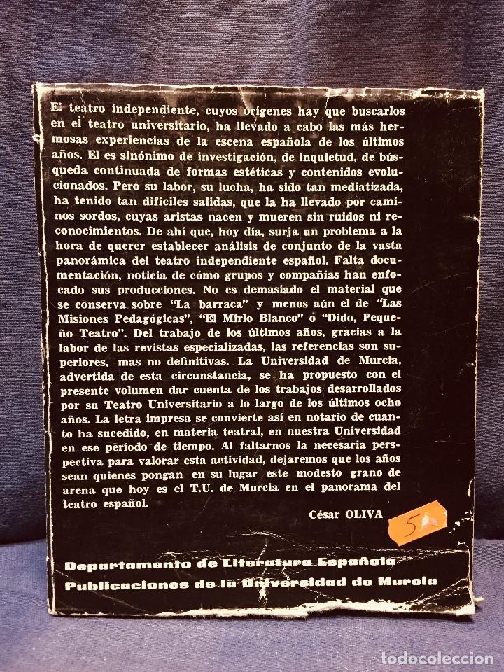 Libros de segunda mano: OCHO AÑOS DE TEATRO UNIVERSITARIO T.U. DE MURCIA 1967 1975 CESAR OLIVA - Foto 13 - 183366758