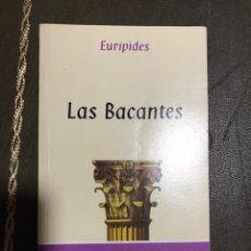 Libros de segunda mano: LAS BACANTES EURIPIDES. Lote 183412307
