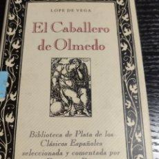 Libros de segunda mano: EL CABALLERO DE OLMEDO, LOPE DE VEGA. Lote 183932646