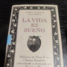 Libros de segunda mano: LA VIDA ES SUEÑO, PEDRO CALDERÓN DE LA BARCA. Lote 183932805