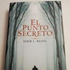 Libros de segunda mano: EL PUNTO SECRETO (RUBÉN E. NÁJERA). Lote 184055573
