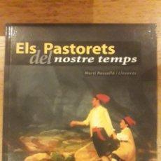 Libros de segunda mano: ELS PASTORETS DEL NOSTRE TEMPS / MARTÍ ROSSELLÓ I LLOVERAS / EDITORIAL SUSAETA / EN CATALÁN. Lote 184223827