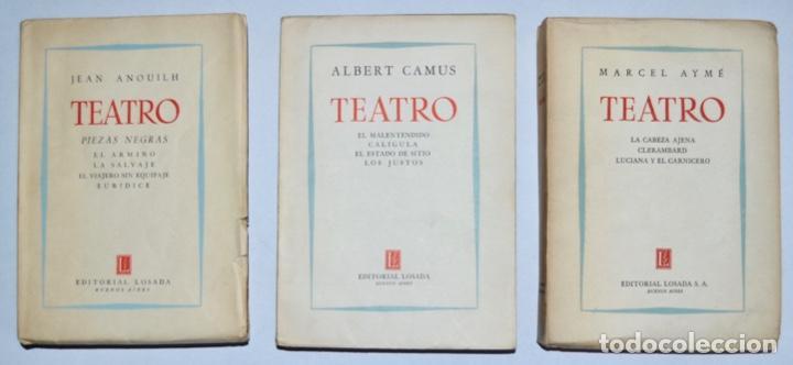LOTE TRES LIBROS TEATRO. MARCEL AYMÉ, ALBERT CAMUS Y JEAN ANOUILH. EDITORIAL LOSADA, BUENOS AIRES (Libros de Segunda Mano (posteriores a 1936) - Literatura - Teatro)