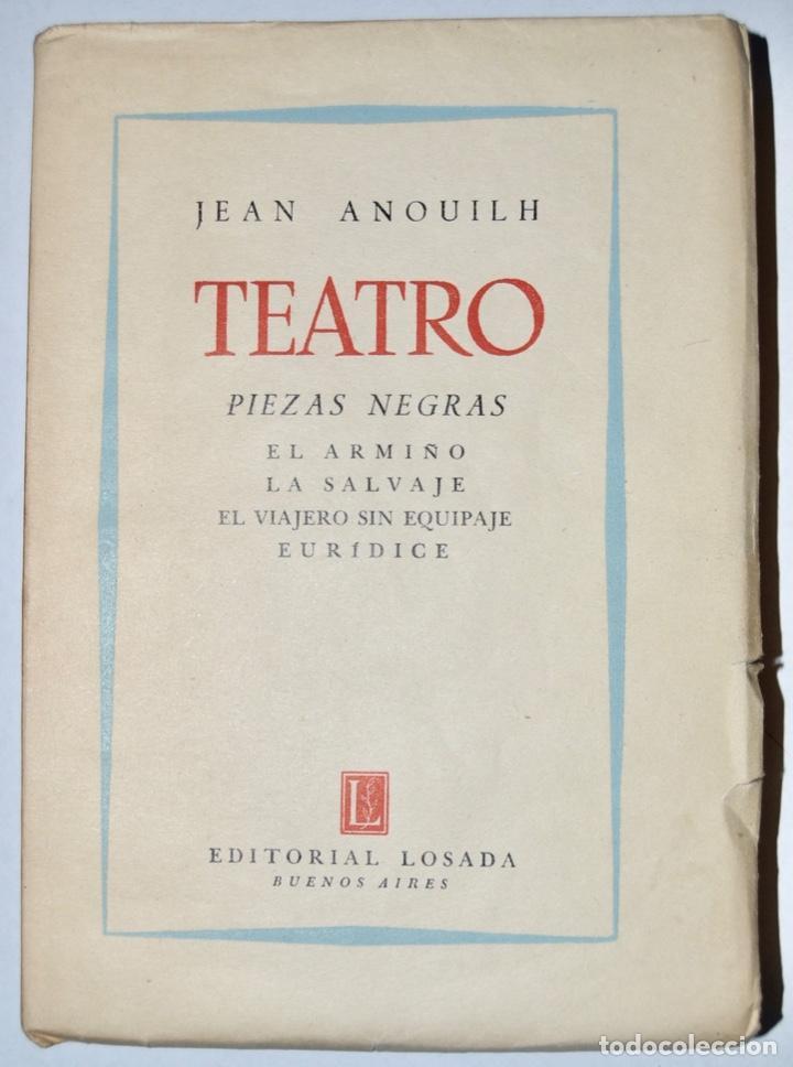 Libros de segunda mano: Lote tres libros Teatro. Marcel Aymé, Albert Camus y Jean Anouilh. Editorial Losada, Buenos Aires - Foto 2 - 184456266