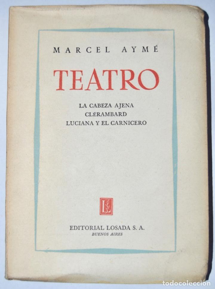 Libros de segunda mano: Lote tres libros Teatro. Marcel Aymé, Albert Camus y Jean Anouilh. Editorial Losada, Buenos Aires - Foto 4 - 184456266