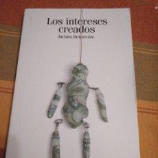 Libros de segunda mano: LOS INTERESES CREADOS. JACINTO BENAVENTE.. Lote 184553270
